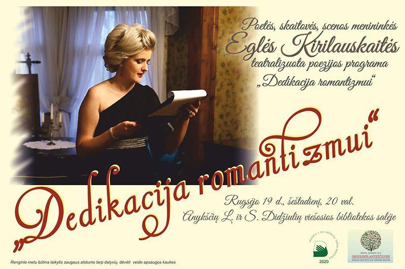 """Eglės Kirilauskaitės teatralizuota poezijos programa """"Dedikacija romantizmui"""""""