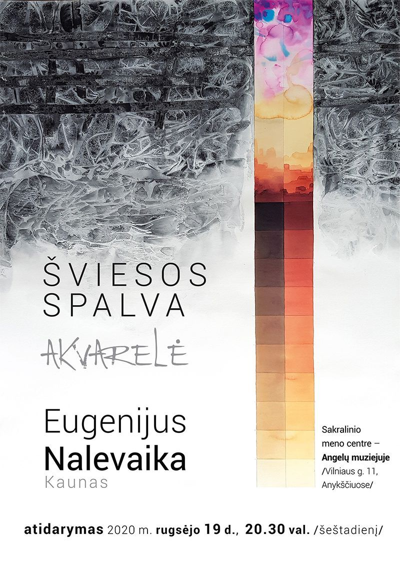 """Turizmo naktis (2020) / Eugenijaus Nalevaikos akvarelių paroda """"Šviesos spalva"""""""