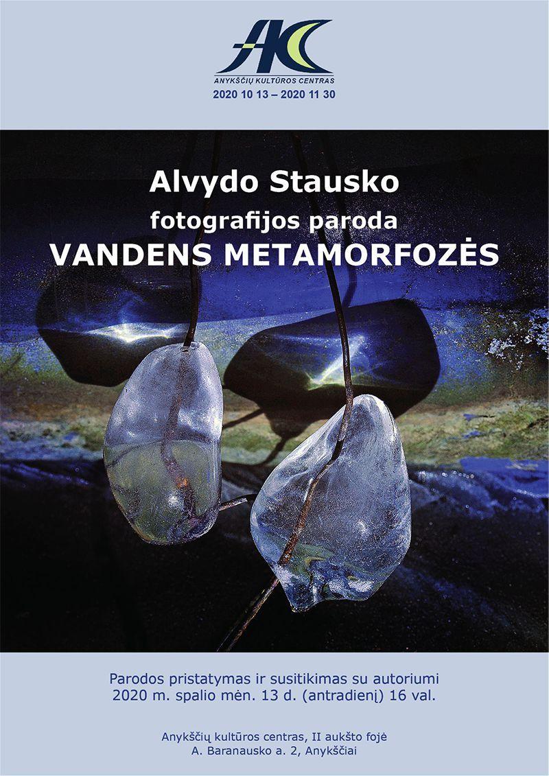 "Alvydo Stausko fotografijų paroda ""Metamorfozės"""