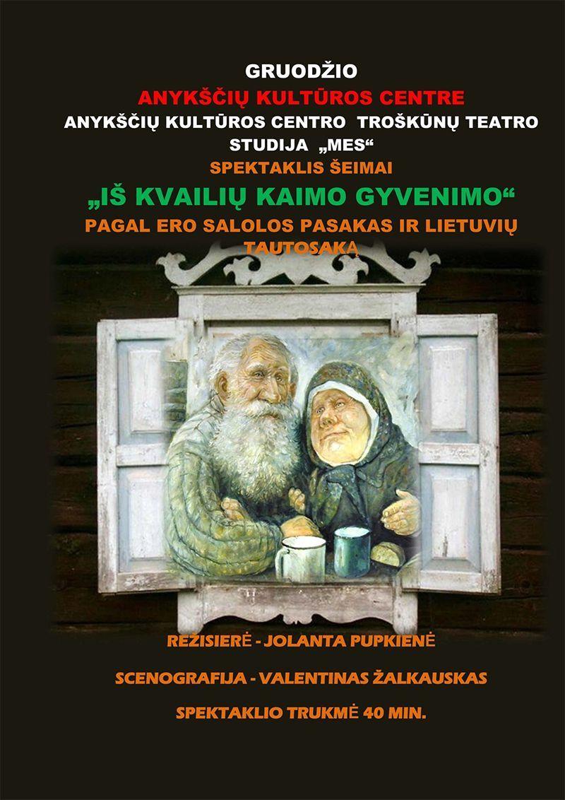 """Teatro studijos """"MES"""" spektaklis """"Iš kvailių kaimo gyvenimo"""" / Rež. Jolanta Pupkienė"""