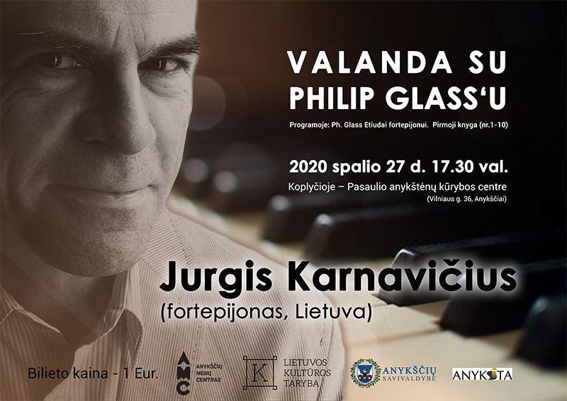 """Jurgio Karnavičiaus koncertas """"Valanda su Ph. Glass'u"""" Koplyčioje"""