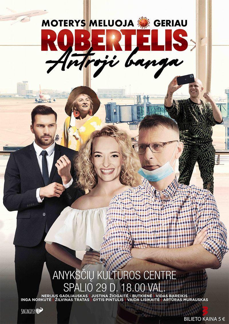 """Alvydas Šlepikas - Kino filmas """"Moterys meluoja geriau. Robertėlis: antroji banga"""" (2020, trukmė: 1:15)"""