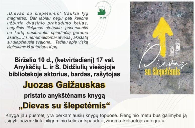 """Aktoriaus, rašytojo Juozo Gaižausko """"Dievas su šlepetėmis"""" knygos pristatymas"""