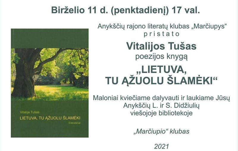 """Vitalijos Tušas """"Lietuva,Tu ąžuolu šlamėki"""" knygos pristatymas"""