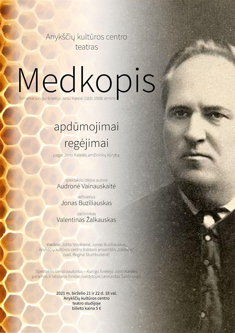 "Spektaklis ""Medkopis"" (rež. Jonas Buziliauskas)"