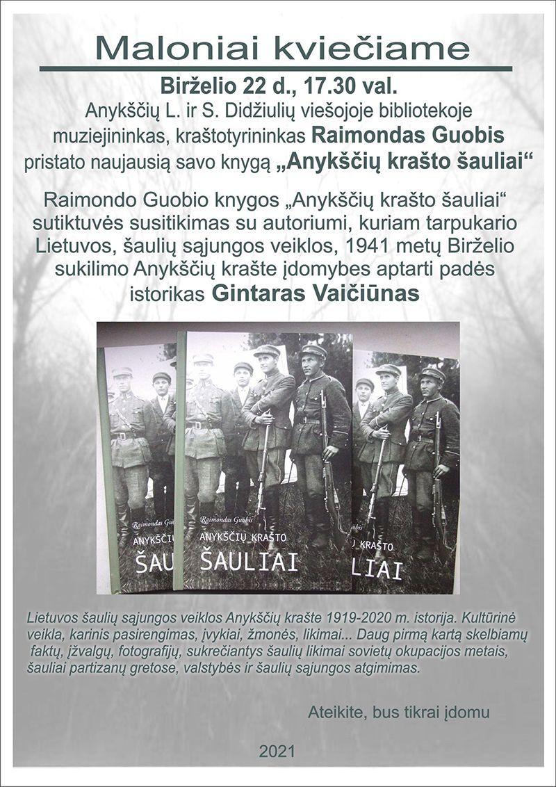"""Raimondo Guobio naujos knygos """"Anykščių krašto šauliai"""" pristatymas"""