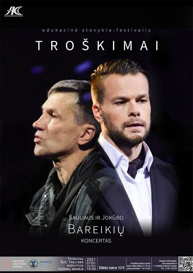 """Festivalis """"Troškimai"""" / Sauliaus ir Jokūbo Bareikių koncertas"""