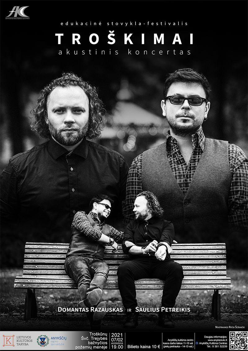 """Festivalis """"Troškimai"""" (2021) / Domanto Razausko ir Sauliaus Petreikio akustinis koncertas"""