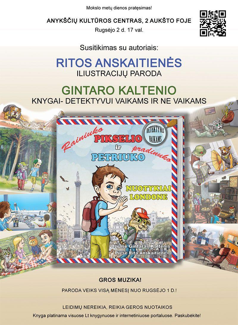 """Susitikimas su knygos """"Pikselio ir Petriuko nuotykiai Londone"""" autoriumi Gintaru Kalteniu ir iliustratore Rita Anskaitiene"""