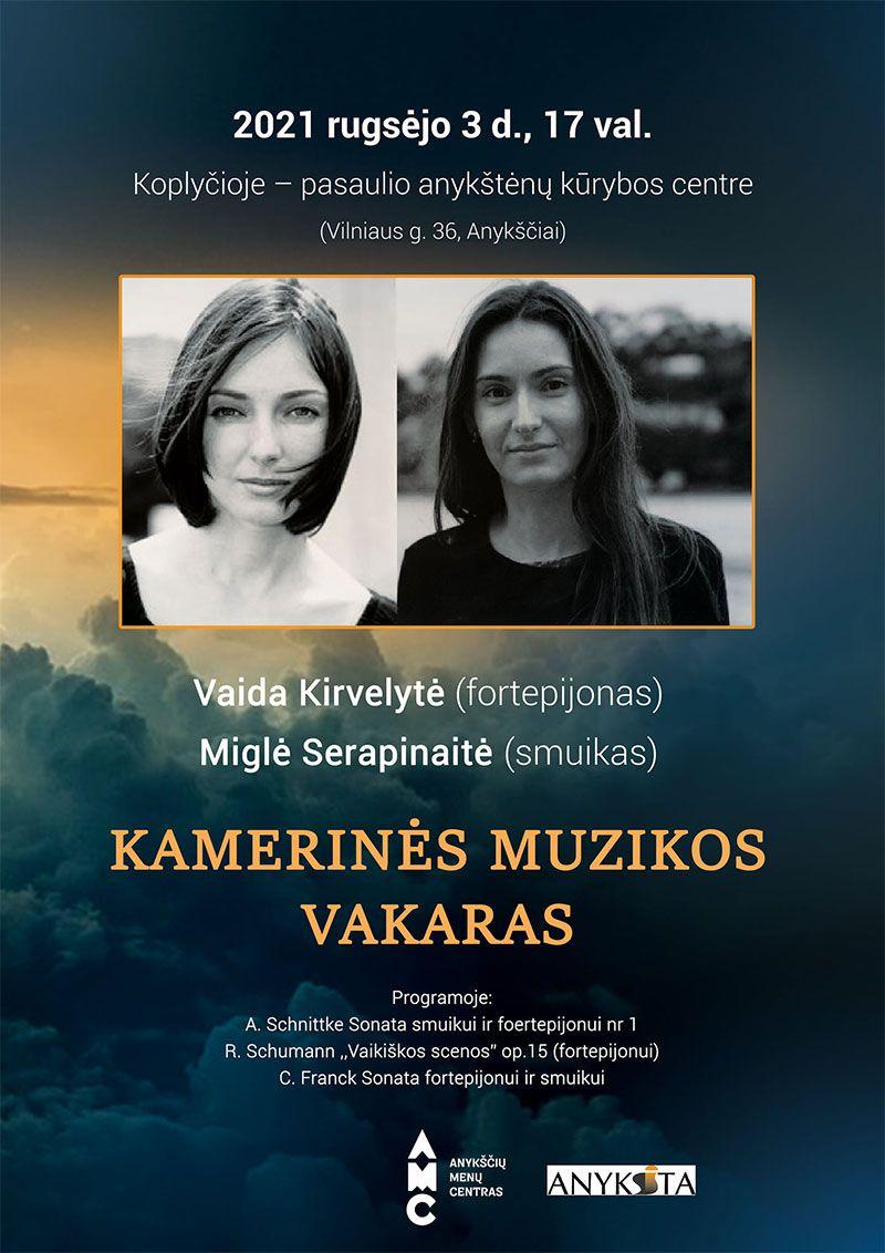 Kamerinės muzikos vakaras su V. Kirvelyte ir M. Serapinaite