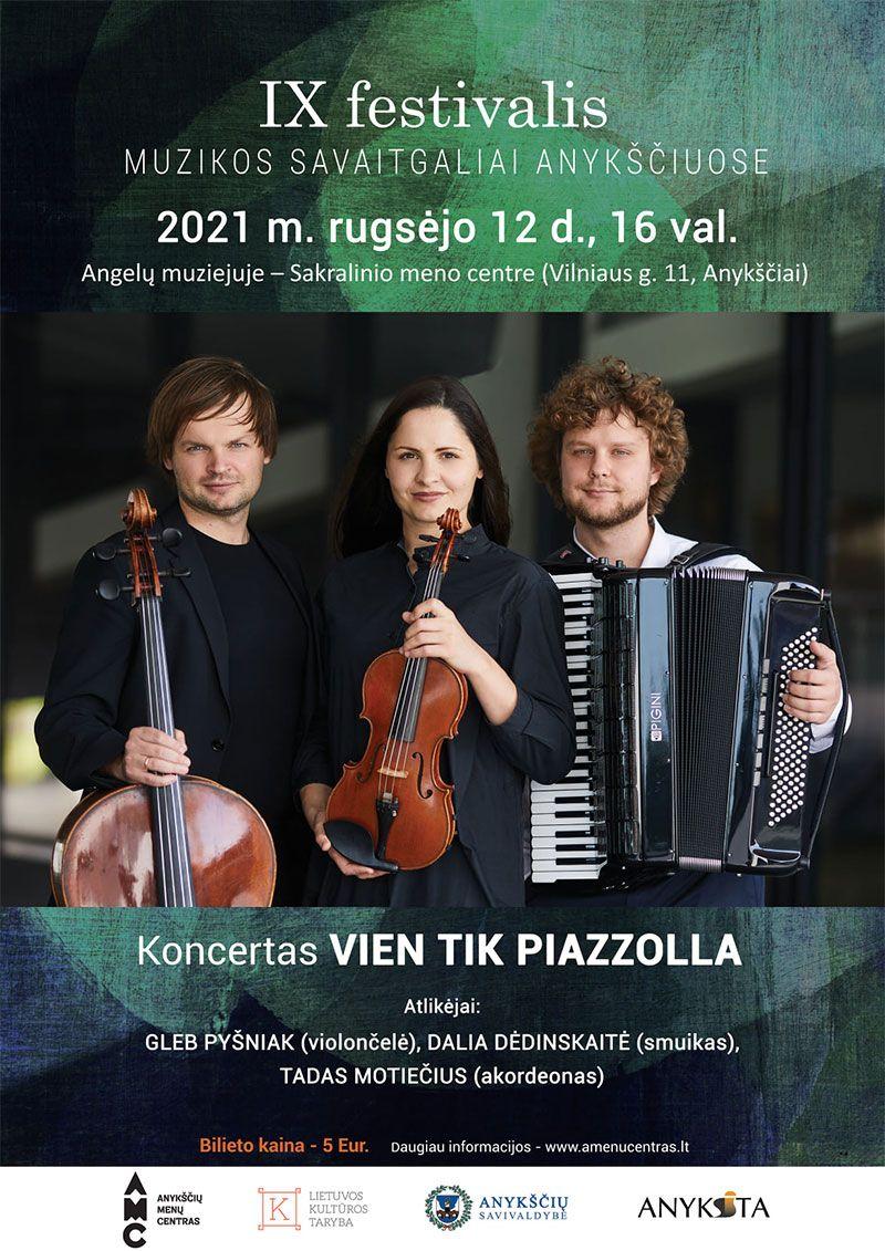 """Festivalis ,,Muzikos savaitgaliai Anykščiuose"""" (2021) / Koncertas """"Vien tik Piazzolla"""""""