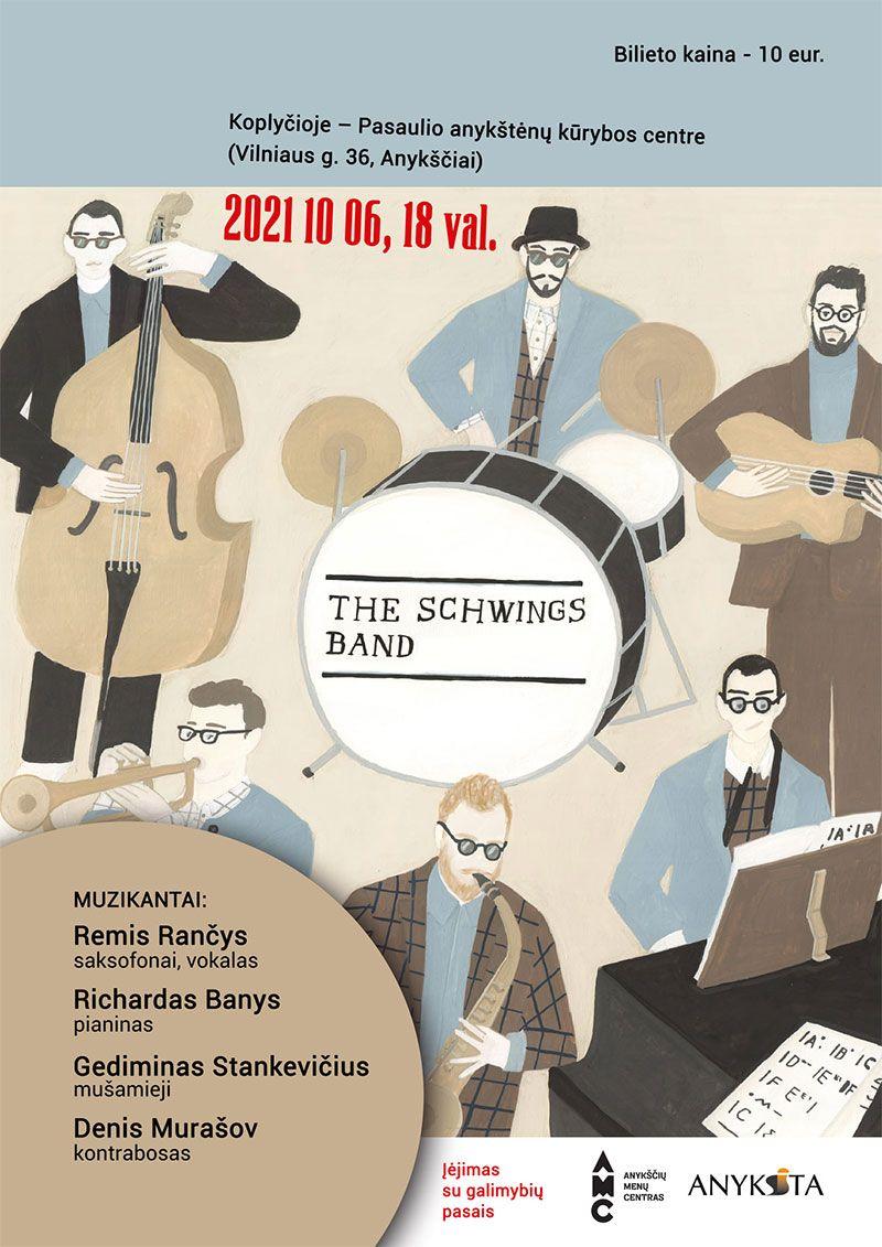 """Grupės """"The Schwings Band"""" koncertas"""