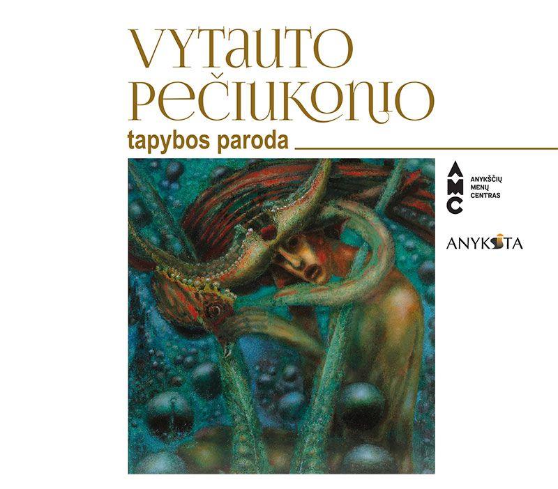Vytauto Pečiukonio tapybos darbų atidarymas