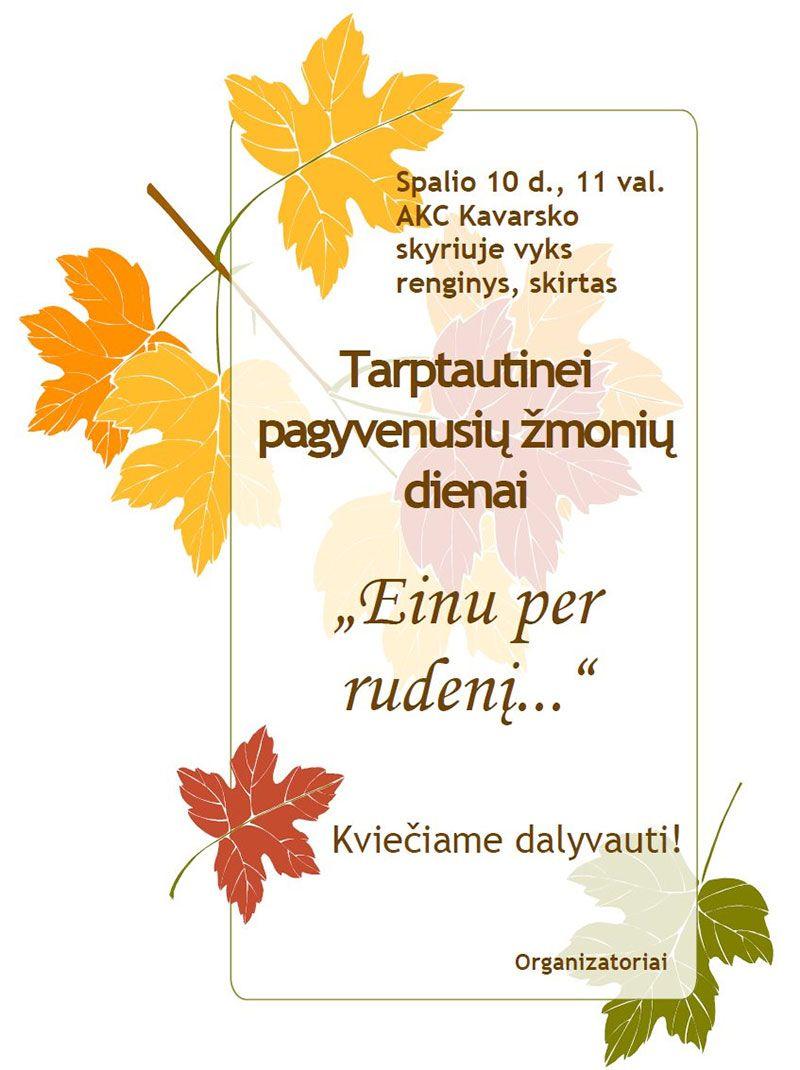 """Koncertas ,,Einu per rudenį"""", skirtas tarptautinei pagyvenusių žmonių dienai paminėti"""