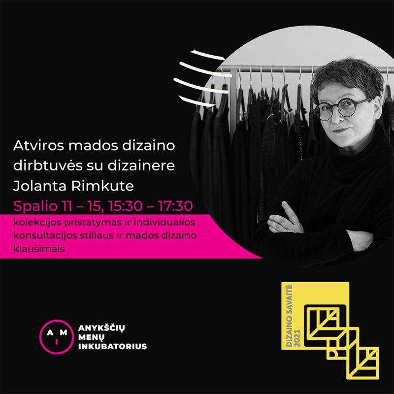 Atviros mados dizaino dirbtuvės su dizainere Jolanta Rimkute