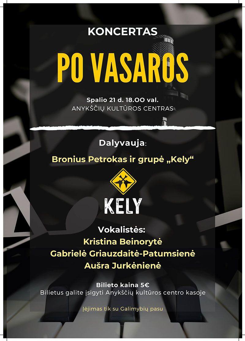 """Koncertas ,,Po vasaros"""" / Dalyvauja gurė ,,Kely"""" ir Bronius Petrokas"""