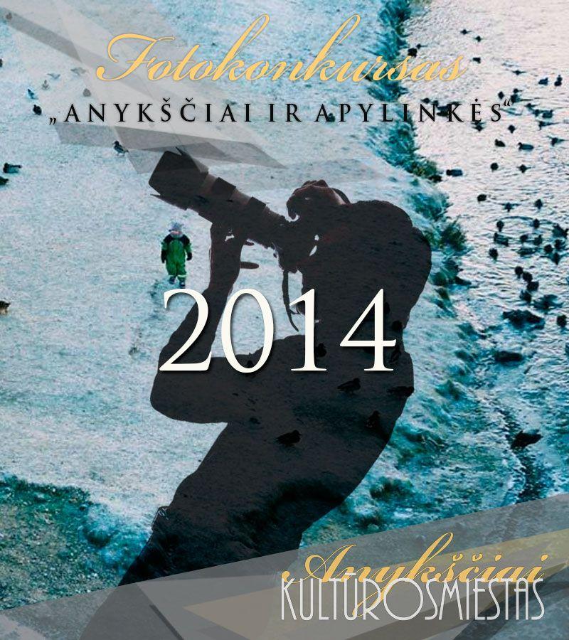 """Fotokonkursas """"Anykščiai ir apylinkės"""" (2014)"""