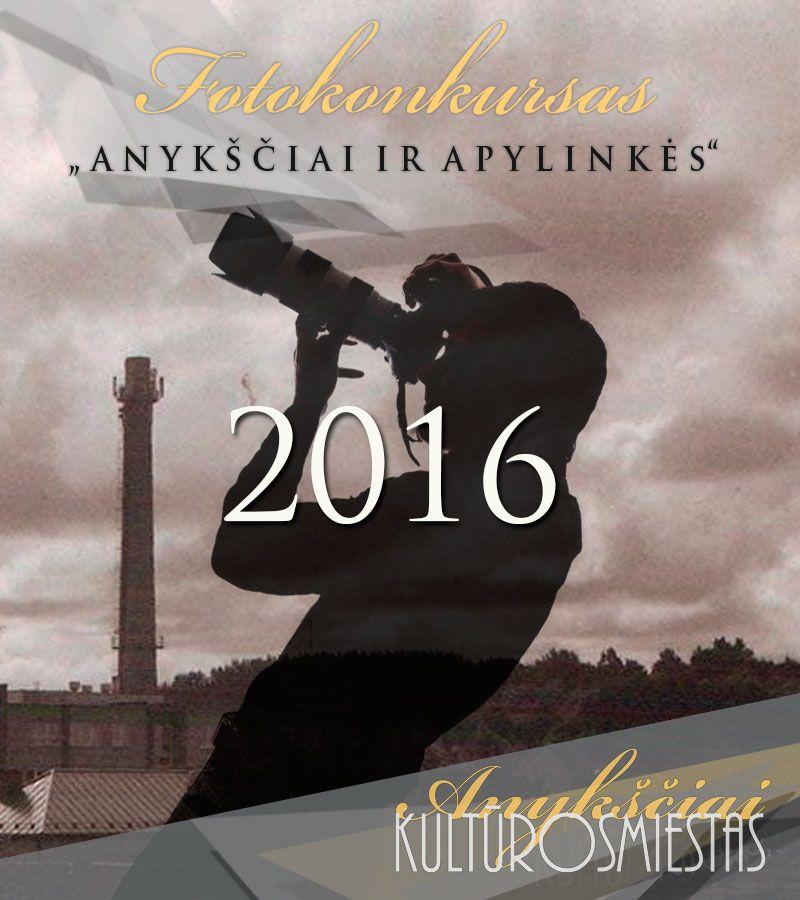 """Fotokonkursas """"Anykščiai ir apylinkės"""" (2016)"""